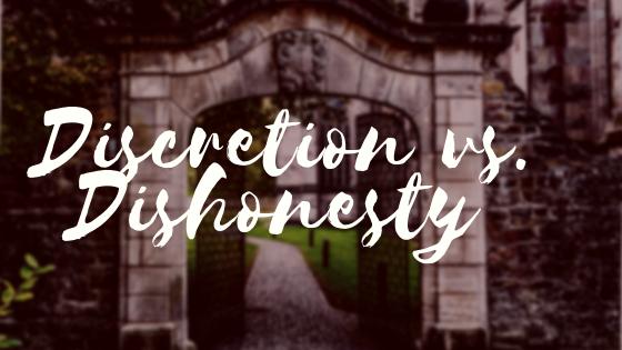 Discretion vs. Dishonesty
